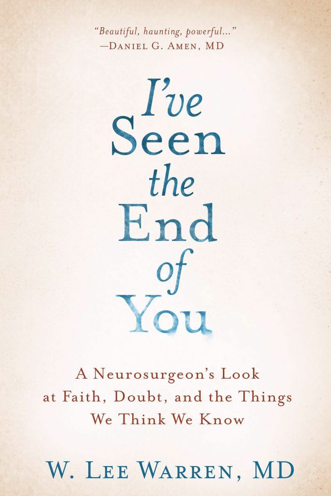 I've Seen the End of You: Thoughts on Faith, Doubt, and My New Book